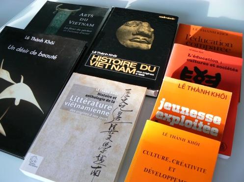 Vài sách anh Lê Thành Khôi viếtm từ giáo dục, qua lịch sử, văn chương và nghệ thuật ...